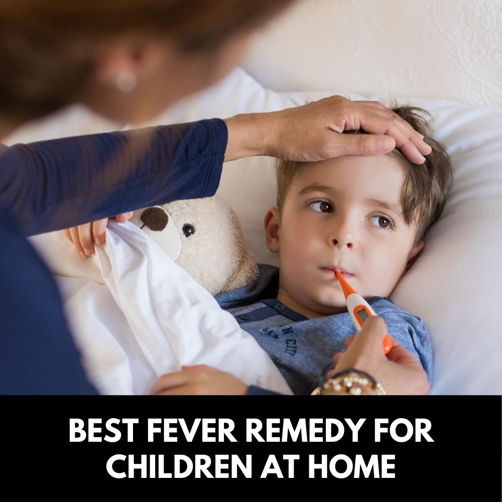 Best-fever-remedy-for-children-at-home